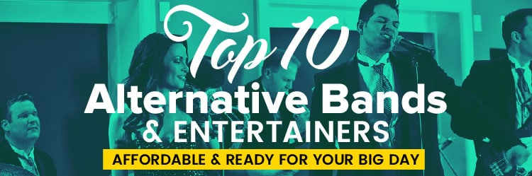 Top 10 Alternative Wedding Entertainers & Bands