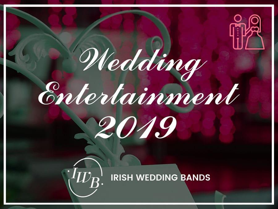 Best Wedding Entertainment