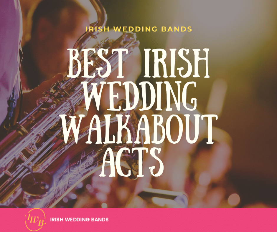 walkabout acts Irish wedding bands