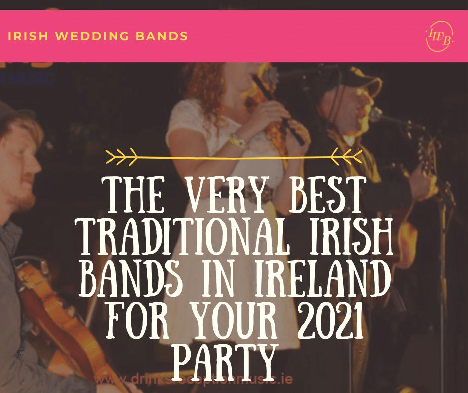 Best Traditional Irish Bands in Ireland