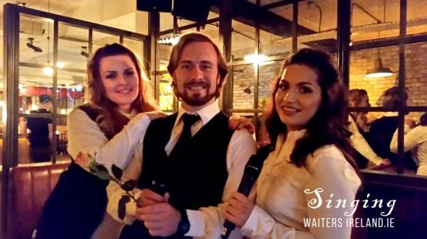 Irish Singing Waiters, Singing Divas for hire with www.irishweddingbands.ie