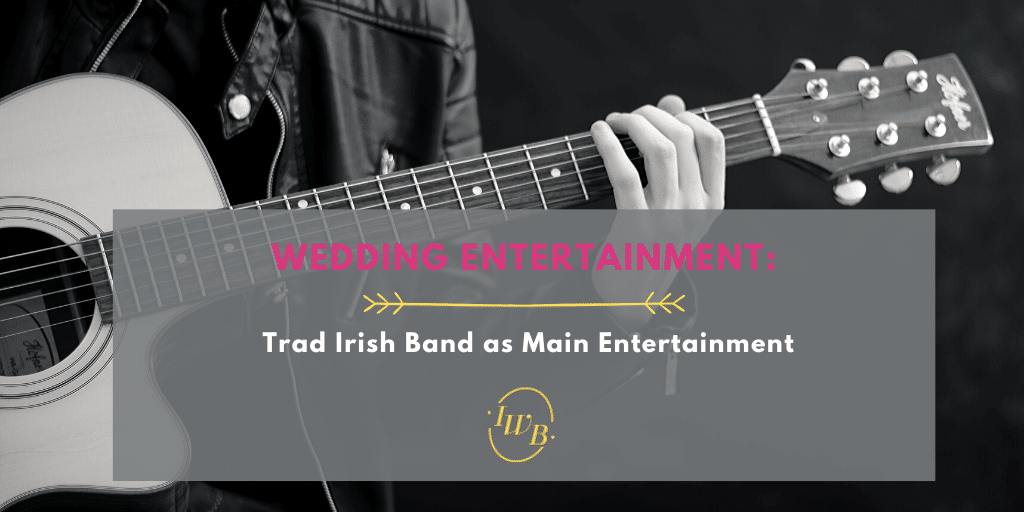 3 Great Trad Bands ideas for Weddings