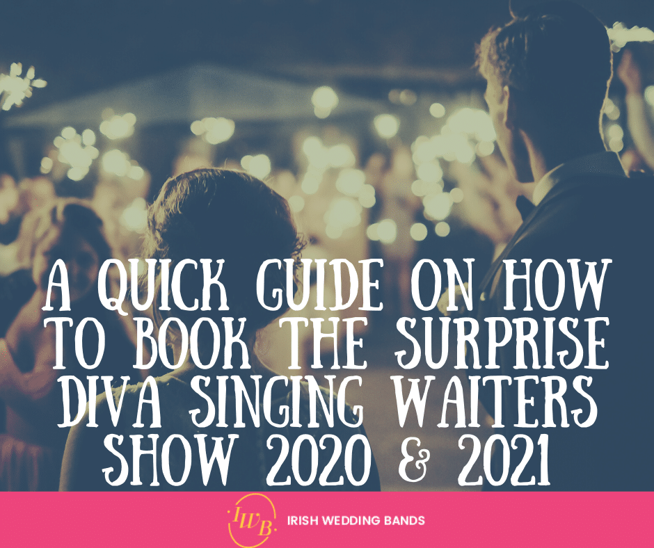 A Quick Guide on how to book The Surprise Diva Singing Waiters Show 2020 & 2021